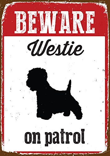 magnet stahl beware westie on patrol blechschild f r den garten. Black Bedroom Furniture Sets. Home Design Ideas